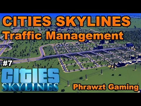 Cities Skylines Traffic Management Part 7 | Highway Layout