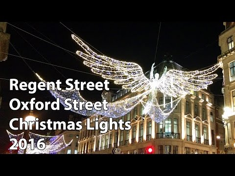 Regent Street and Oxford Street Christmas lights 2016