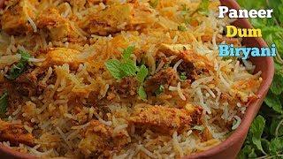 పనీర్ ధం బిర్యాని| హైదరాబాది పనీర్ ధం బిర్యానీ| The Best HYDERABDI PANEER DUM BIRYANI| Telugu