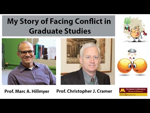 My Story-Facing Conflict in Graduate Studies (by Prof. Cramer and Hillmyer)