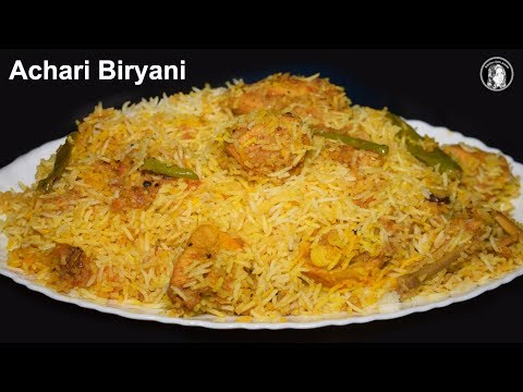 Achari Chicken Biryani Recipe - How to make Spicy Biryani - Biryani Recipe