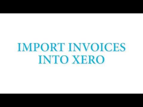 Import Invoices to Xero - Import Excel to Xero
