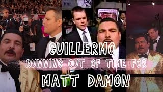 Guillermo running out of time for Matt Damon on red carpets