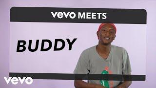 Buddy - Vevo Meets: Buddy
