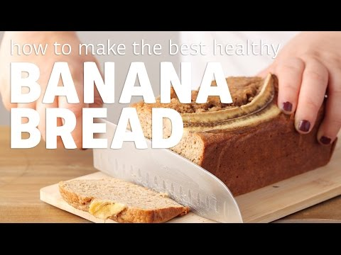 How to Make the Best Banana Bread (Healthy & Moist!)