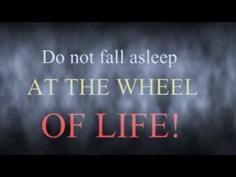 Inspirational Motivational thought provoking Toastmasters speech/ DO NOT FALL ASLEEP AT THE WHEEL!