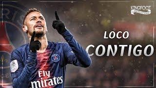 Neymar Jr | Loco Contigo ft. DJ Snake, J. Balvin, Tyga | Sublime Skills & Goals ||HD||
