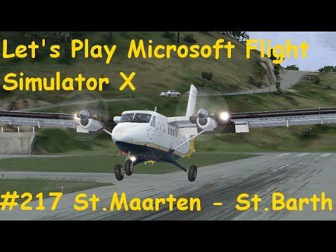 Let's Play Microsoft Flight Simulator X Teil 217 St.Maarten - St.Barth (Twin Otter Extended)