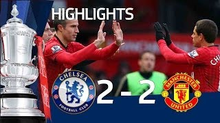 Manchester United vs Chelsea 2-2 official goals and highlights, FA Cup Sixth Round | FATV