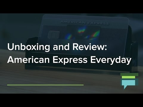 American Express Everyday Credit Card Review And Unboxing - Credit Card Insider
