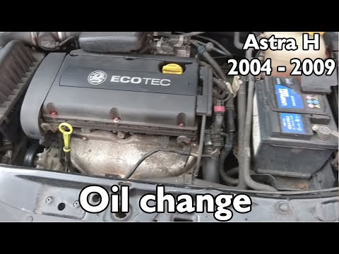 How to change engine oil and oil filter for Vauxhall / Opel Astra H 2006