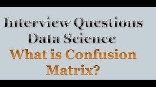 Confusion matrix, Precision, Recall| Data Science Interview questions