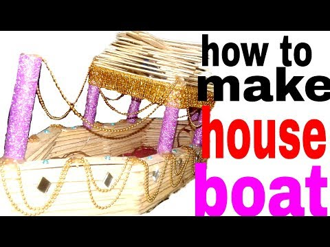 How to make a beautiful & attractive house boat ||by rv arts||