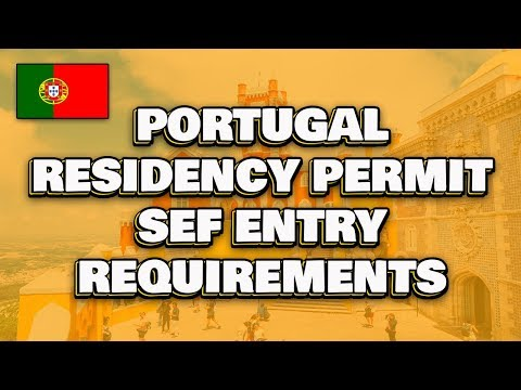 SEF Entry Process For Portugal Residency
