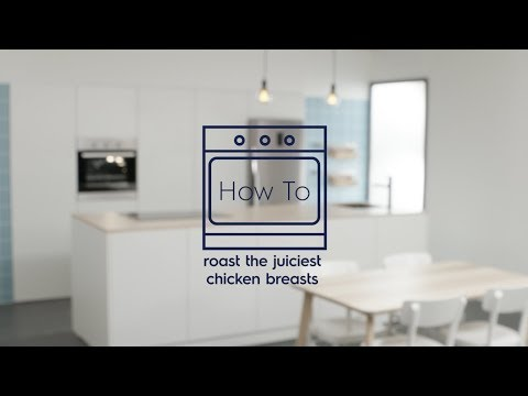 How to Roast the Juiciest Chicken Breasts Recipe - Electrolux SG