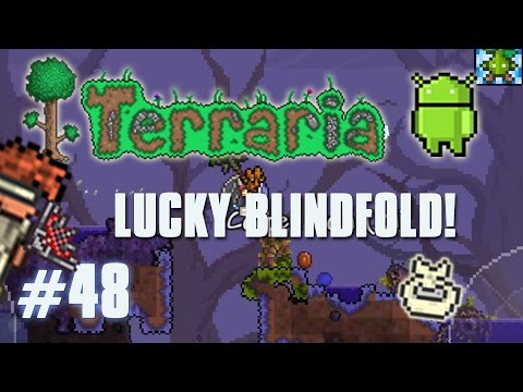 Terraria Android Edition Let's Play - Lucky Blindfold [48]