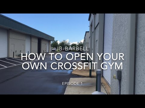 Opening a CrossFit gym - How to Ep. 1