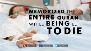 Amazing story! | Memorized the entire Quran while being Left to Die