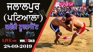 🔴 (LIVE) JALALPUR (PATIALA) KABADDI TOURNAMENT 28-09-2019/www.123Live.in