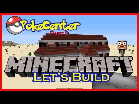Minecraft Let's Build: Pokecenter part #3