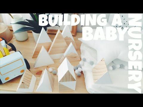 BUILDING A BABY NURSERY