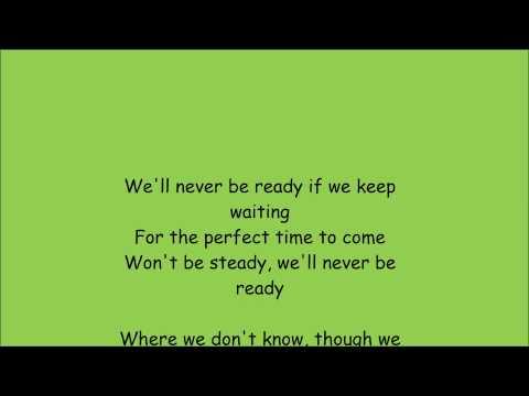 Mat Kearney - Never be ready Lyrics