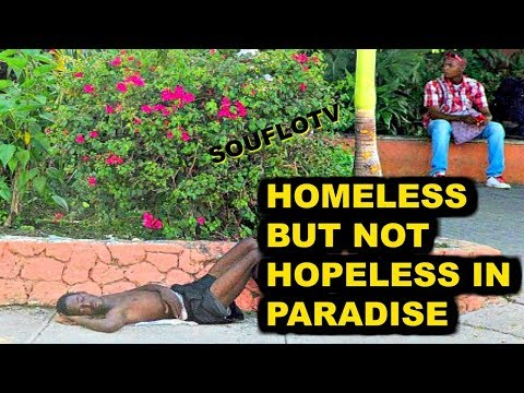 Jamaica Homeless but not Hopeless
