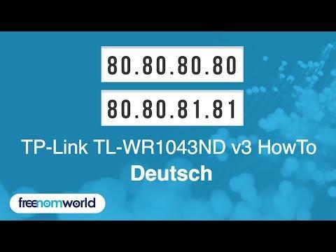 Freenom World TP-Link TL-WR1043ND v3 HowTo (German)