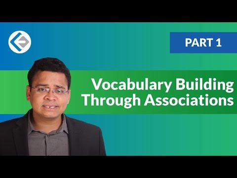 Vocabulary Building Through Associations - Part 1 (CAT/CMAT/GRE/GMAT)