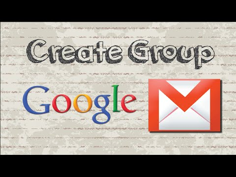How to create a group in Gmail -  Easy Steps