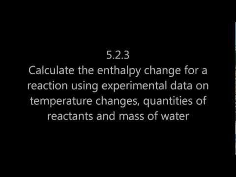 5.1 Calculate enthalpy change for a reaction using experimental data (mcdeltaT) [SL IB Chemistry]