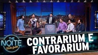 Contrarium e Favorarium: Os atrasados do ENEM | The Noite (15/11/17)