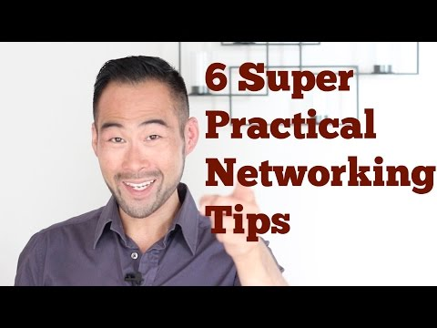 6 Super Practical Networking Tips To Open and Close Promising Prospects
