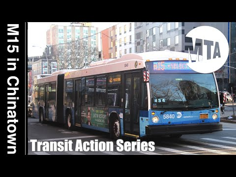 M15 Buses in Chinatown - MTA NYC Action Series