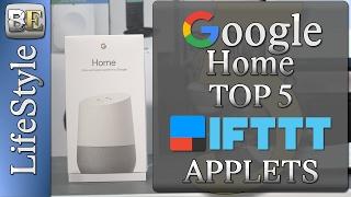 Top 5 Google Home IFTTT Applets for lifestyle enhancement