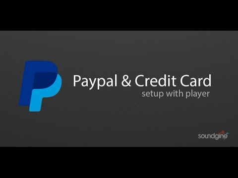 Setting up Paypal & Credit Card