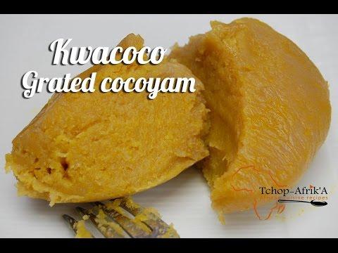 Grated cocoyam /KWACOCO recipe
