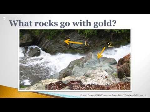 Rocks & Gold - How rocks tell you where to find gold.