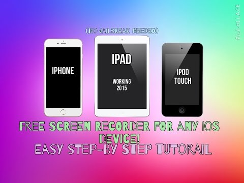 iOS 8.2 / 8.3 Screen Recorder (No Jailbreak) - Any iPhone, iPad, iPod Touch (Free)  *WORKING 2015*