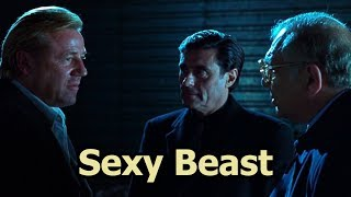 Sexy Beast - Where's Don?