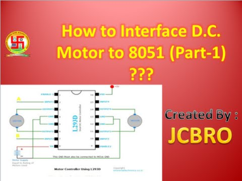 How to interface D C  Motor to 8051 micro controller Part 1 ??
