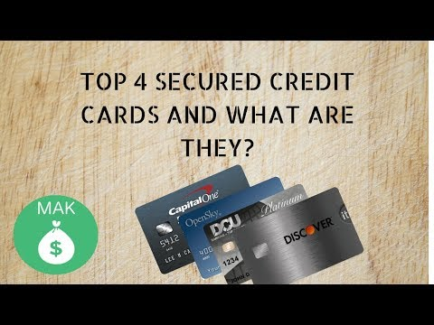 What is a SECURED CREDIT CARD?! My TOP 4 secured credit cards as of 2017