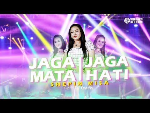 Download Lagu Shepin Misa Jaga Mata Jaga Hati Mp3