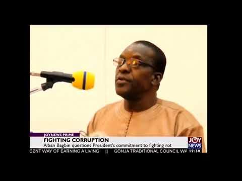 Alban Bagbin on Fighting  Corruption in Ghana