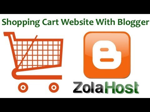How To Create A Shopping Cart Website With Blogger