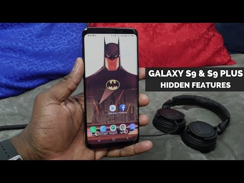 Samsung Galaxy S9 & S9 Plus Hidden Features!