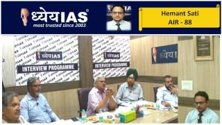 Dhyeya IAS Mock Interview (Hemant Sati - AIR-88 - CSE 2016