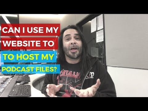 Can I Use My Website to Host My Podcast Files?