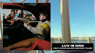 Jack Harlow - Love Is Dro (feat. Static Major & Bryson Tiller) [Official Audio]