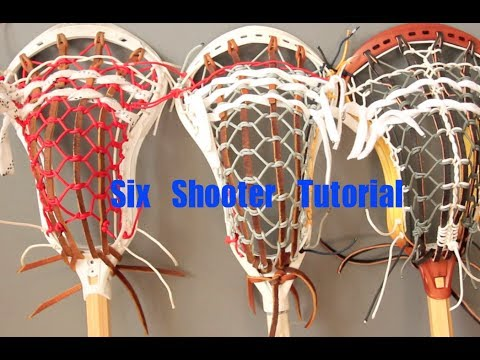 Six Shooter Lacrosse Stringing Tutorial